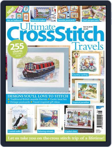 Ultimate Cross Stitch Travel January 17th, 2018 Digital Back Issue Cover