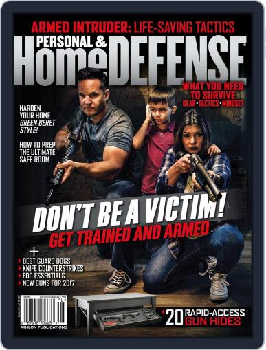 Personal & Home Defense April 1st, 2017 Digital Back Issue Cover