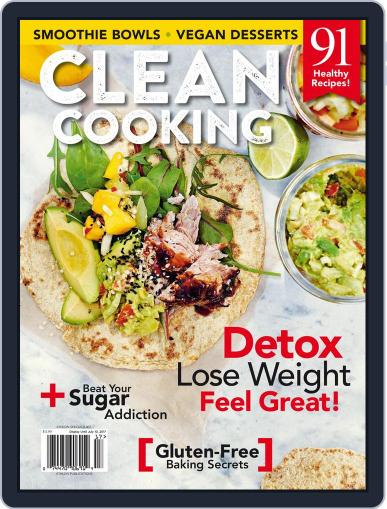 Clean Cooking July 10th, 2017 Digital Back Issue Cover