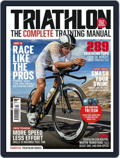 Triathlon The Complete Training Manual April 4th, 2018 Digital Back Issue Cover
