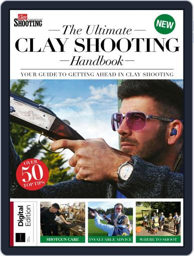 The Ultimate Clay Shooting Handbook April 24th, 2018 Digital Back Issue Cover