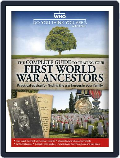 Who Do You Think You Are? Magazine presents The Complete Guide To Tracing Your First World War Ancestors Digital Back Issue Cover