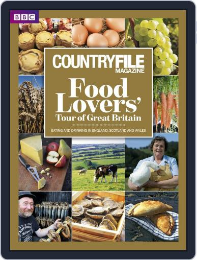 BBC Countryfile Magazine presents The Food Lovers' Tour of Great Britain Digital Back Issue Cover