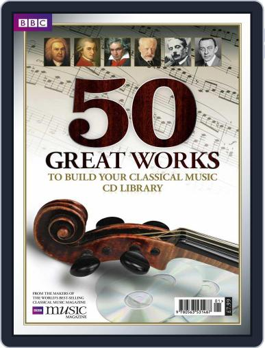 BBC Music Magazine presents 50 Great Works Digital Back Issue Cover