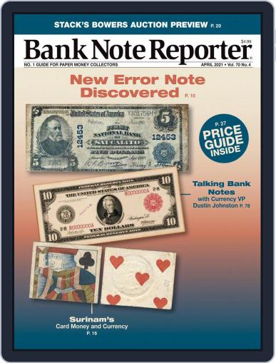 Banknote Reporter Magazine (Digital) April 1st, 2021 Issue Cover