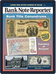 Banknote Reporter Magazine (Digital) Subscription July 1st, 2021 Issue