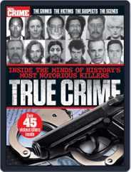 True Crime United Kingdom Magazine (Digital) Subscription June 1st, 2016 Issue