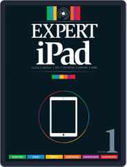 Expert iPad Volume 1 Magazine (Digital) Subscription January 16th, 2014 Issue