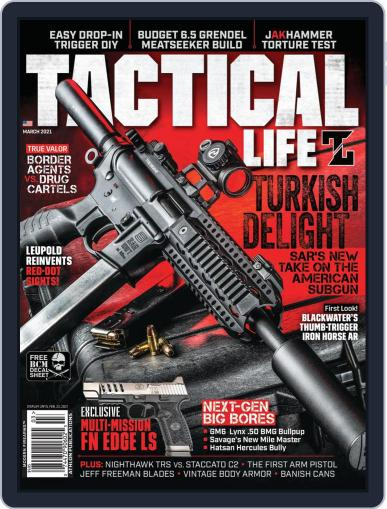 Tactical Life Magazine (Digital) March 1st, 2021 Issue Cover