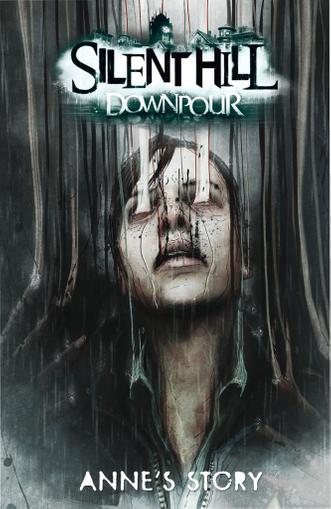 Silent Hill: Downpour - Anne's Story March 1st, 2015 Digital Back Issue Cover