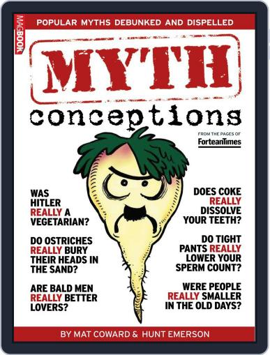 Fortean Times MythConceptions Magazine (Digital) July 3rd, 2013 Issue Cover