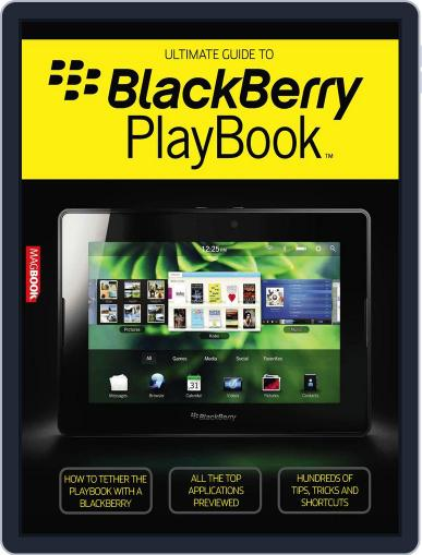 The Ultimate Guide to BlackBerry PlayBook Magazine (Digital) October 25th, 2011 Issue Cover