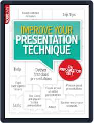 Improve Your Presentation Technique Magazine (Digital) Subscription July 3rd, 2013 Issue