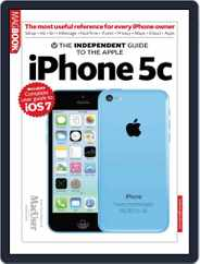 The Independent Guide to the Apple iPhone 5C Magazine (Digital) Subscription January 1st, 2014 Issue