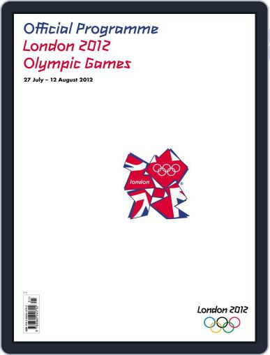 The Official Programme London 2012 Olympic Games Magazine (Digital) July 1st, 2012 Issue Cover