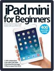 iPad mini For Beginners Magazine (Digital) Subscription August 20th, 2014 Issue