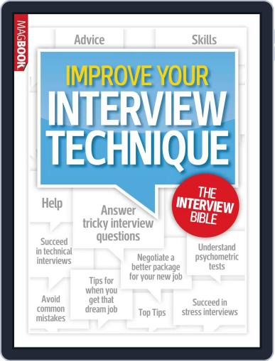 Improve Your Interview Technique Magazine (Digital) July 3rd, 2013 Issue Cover
