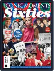 Iconic Moments of the 60s Magazine (Digital) Subscription April 24th, 2018 Issue
