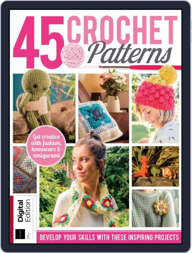 45 Crochet Patterns Magazine (Digital) May 9th, 2018 Issue Cover