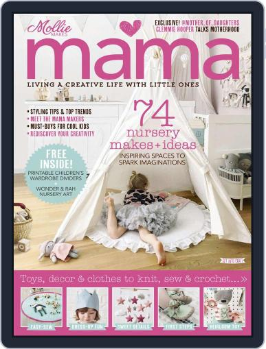 Mollie Makes Mama Magazine (Digital) May 1st, 2018 Issue Cover