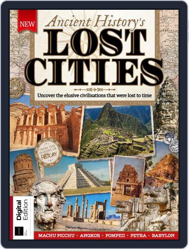 Ancient History's Lost Cities Magazine (Digital) May 16th, 2018 Issue Cover