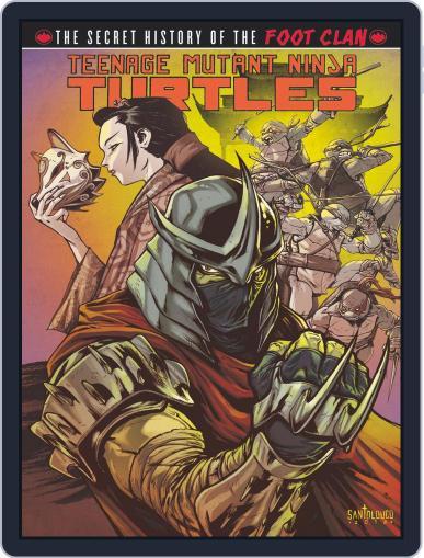 Teenage Mutant Ninja Turtles: Secret History of the Foot Clan Magazine (Digital) July 1st, 2013 Issue Cover