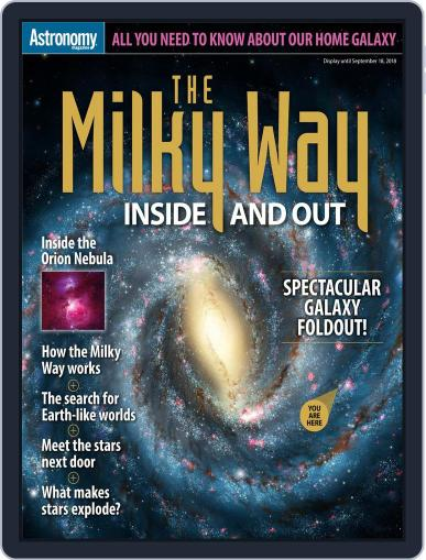 The Milky Way Inside and Out June 1st, 2018 Digital Back Issue Cover