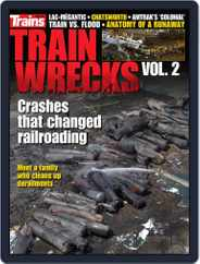 Train Wrecks, Vol. 2 Magazine (Digital) Subscription June 5th, 2018 Issue