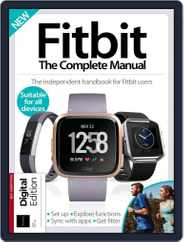 Fitbit: The Complete Manual Magazine (Digital) Subscription August 9th, 2018 Issue