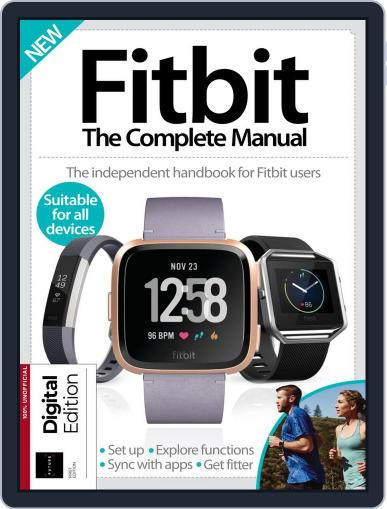 Fitbit: The Complete Manual August 9th, 2018 Digital Back Issue Cover