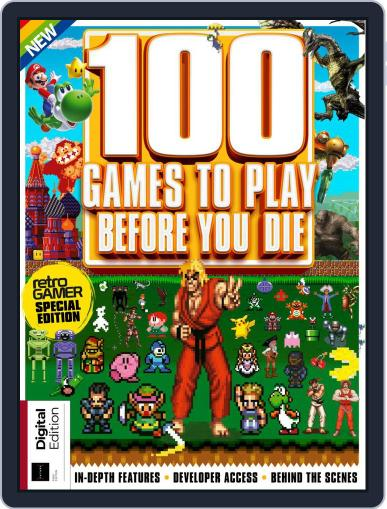 100 Games To Play Before You Die Magazine (Digital) August 9th, 2018 Issue Cover