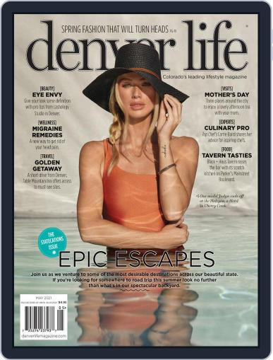 Denver Life Magazine (Digital) May 1st, 2021 Issue Cover