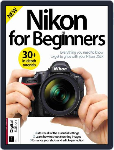 Nikon for Beginners August 30th, 2018 Digital Back Issue Cover
