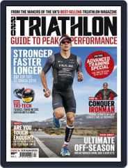 220 Triathlon Guide to Peak Performance Magazine (Digital) Subscription October 29th, 2018 Issue