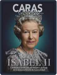 Caras México La Reina Isabel II Magazine (Digital) Subscription November 29th, 2018 Issue