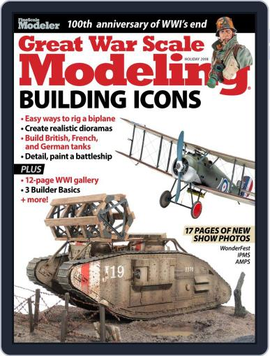 Great War Scale Modeling Magazine (Digital) October 17th, 2018 Issue Cover