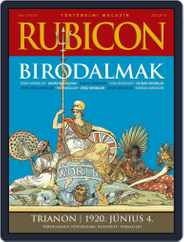 Rubicon Történelmi Magazin Magazine (Digital) Subscription May 1st, 2021 Issue