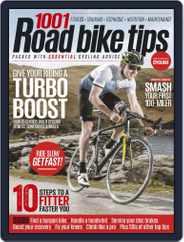 1001 Road Bike Tips United Kingdom Magazine (Digital) Subscription January 24th, 2019 Issue