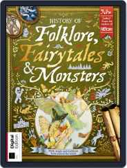 History of Folklore, Fairytales & Monsters Magazine (Digital) Subscription March 25th, 2019 Issue