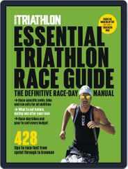 Essential Triathlon Race Guide Magazine (Digital) Subscription April 2nd, 2019 Issue
