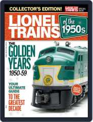Lionel Trains of the 1950's Magazine (Digital) Subscription April 9th, 2019 Issue