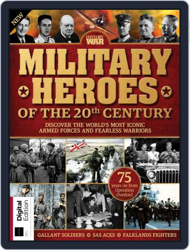 Military Heroes of the 20th Century April 12th, 2019 Digital Back Issue Cover