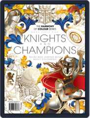 Colouring Book: Knights and Champions Magazine (Digital) Subscription May 24th, 2019 Issue