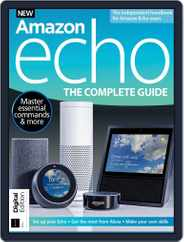 Amazon Echo: The Complete Guide Magazine (Digital) Subscription June 18th, 2018 Issue