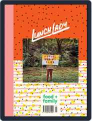 Lunch Lady Magazine (Digital) Subscription June 1st, 2021 Issue