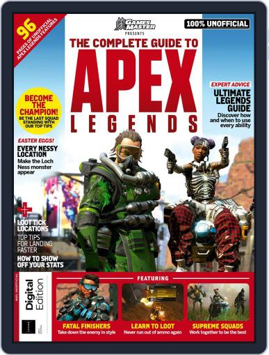 The Complete Guide to Apex Legends Magazine (Digital) July 22nd, 2019 Issue Cover