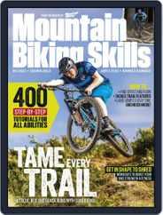 Mountain Biking Skills 2019 Magazine (Digital) Subscription August 5th, 2019 Issue