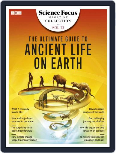 The Ultimate Guide to Ancient Life on Earth August 5th, 2019 Digital Back Issue Cover