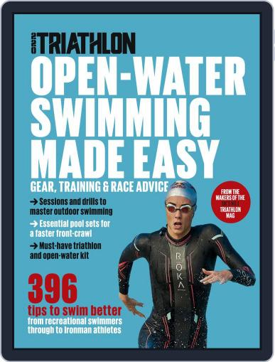 Open-Water Swimming Made Easy from 220 Triathlon August 5th, 2019 Digital Back Issue Cover