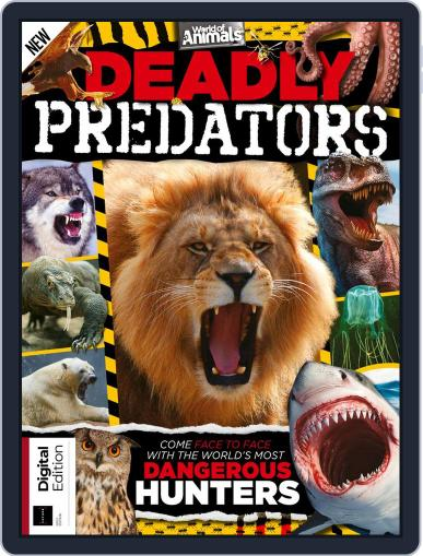 World of Animals: Deadly Predators October 11th, 2019 Digital Back Issue Cover